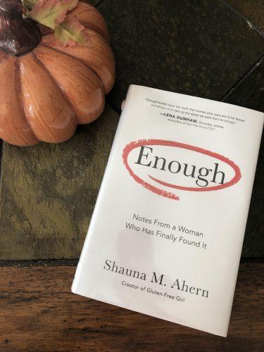 Enough by Shauna M. Ahern